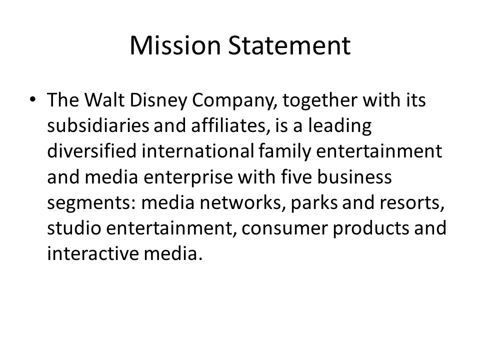 Mission statements for functional  Figure   The Walt Disney Company
