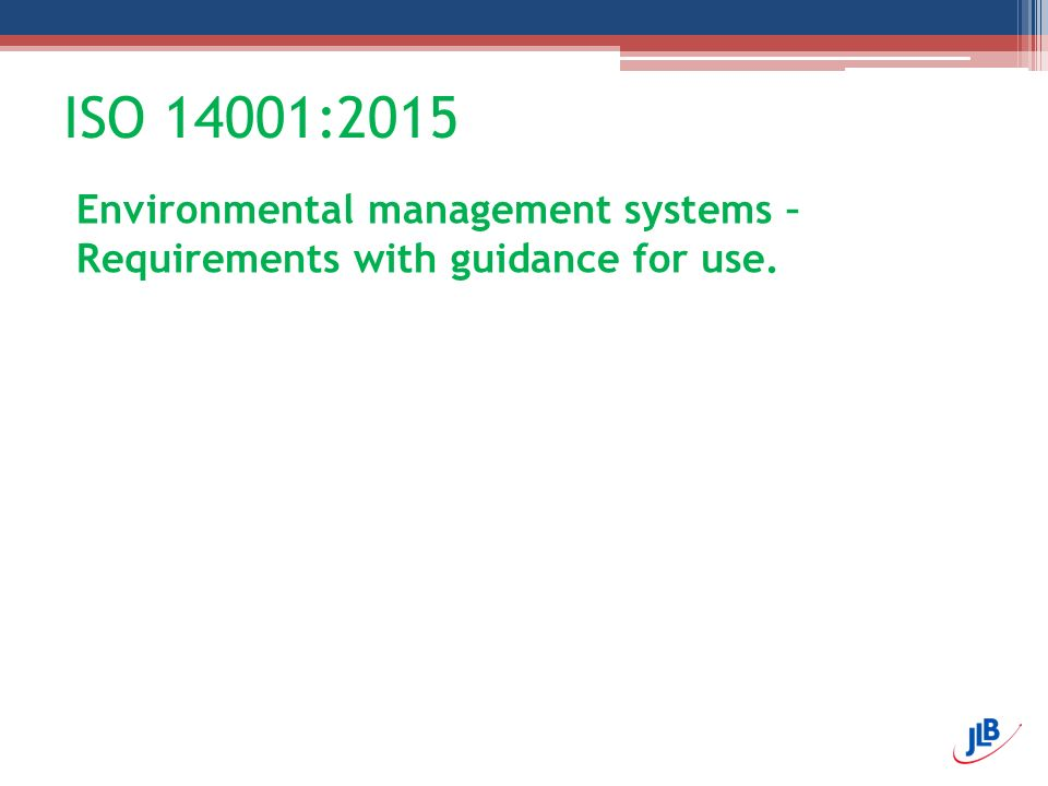 ISO 14001:2015 Environmental management systems – Requirements with guidance for use.