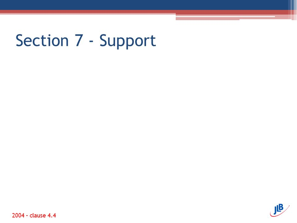 Section 7 - Support 2004 – clause 4.4