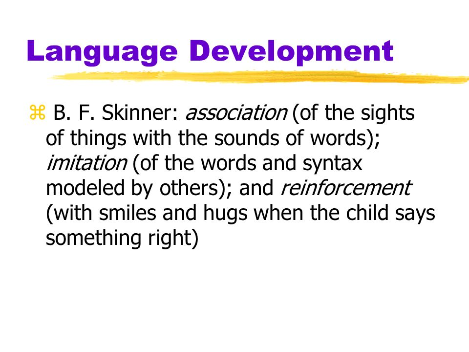 Language Development z B. F.