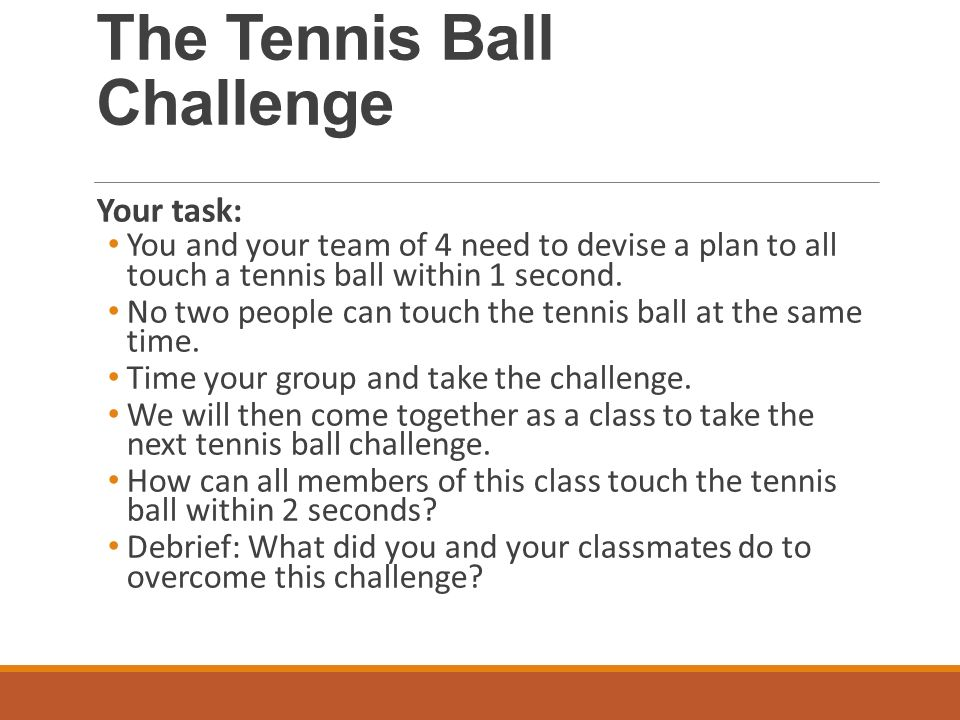 Welcome to Anatomy and Physiology. The Tennis Ball Challenge Your ...