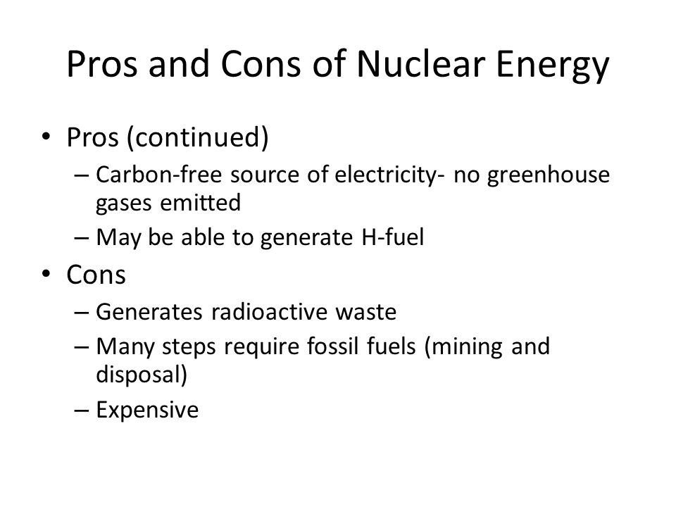 nuclear energy pros and cons essay Pros and cons of nuclear energy 7 july 2016 cold war before an opinion can be reached, you must first weigh the pros and cons of this topic nuclear energy can be.