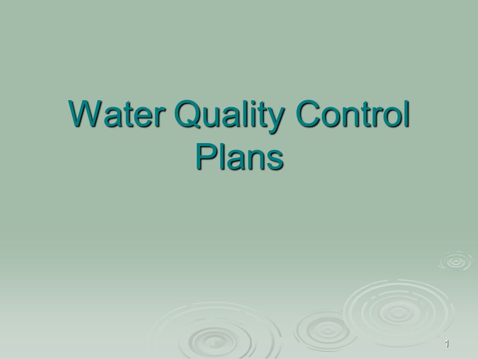 1 Water Quality Control Plans