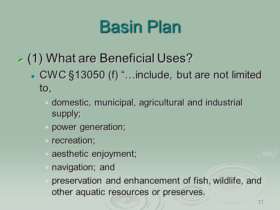 11 Basin Plan  (1) What are Beneficial Uses.
