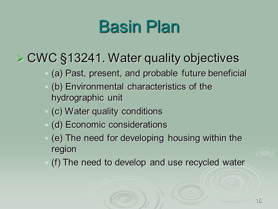 15 Basin Plan  CWC §13241.