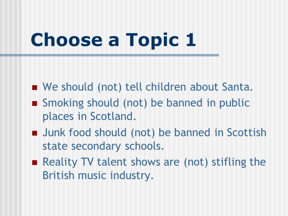 persuasive writing researching a topic task choose a topic and  choose a topic 1 we should not tell children about santa