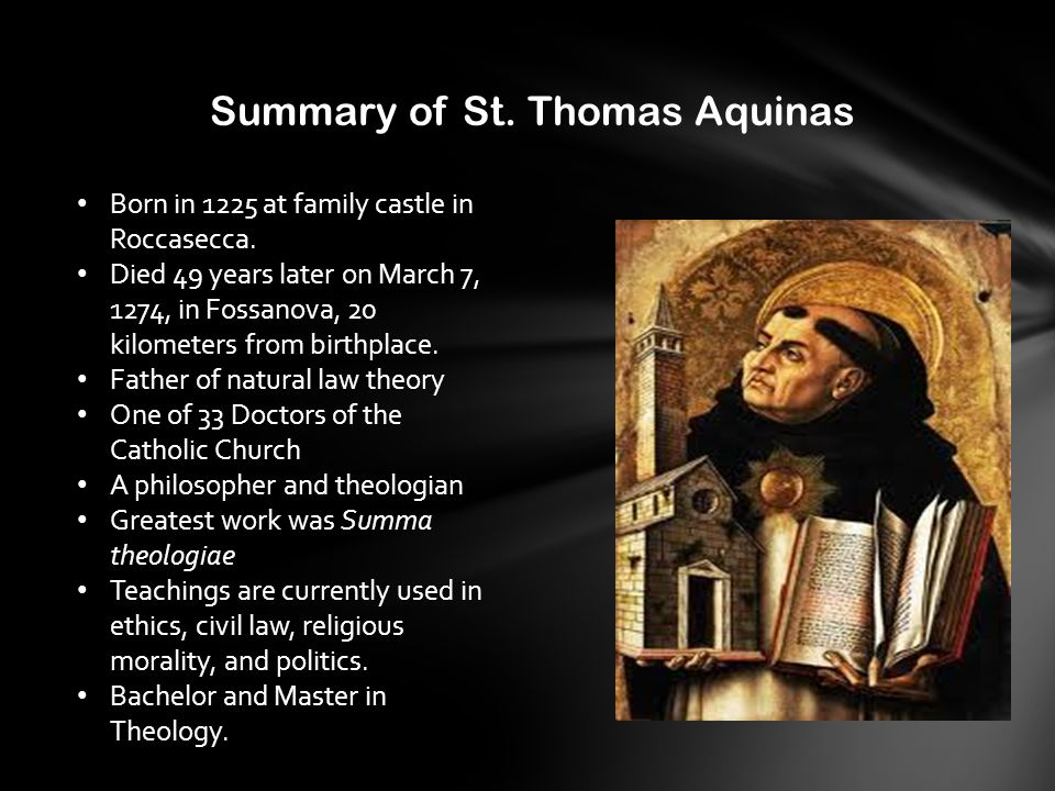 st thomas aquinas the human law Human law is the interpretation of natural law in different contexts (st iii95-97) like aristotle, aquinas believed that just laws relate to the species, so the collective good comes before the individual good – although in a just society, these are not in conflict.