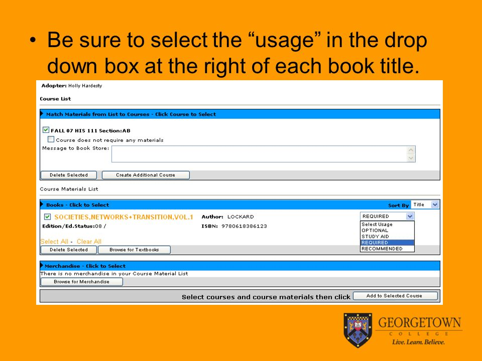 Be sure to select the usage in the drop down box at the right of each book title.