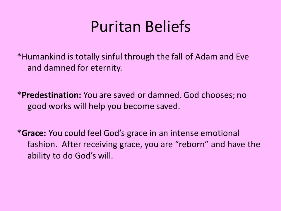 The Puritans Belief..?