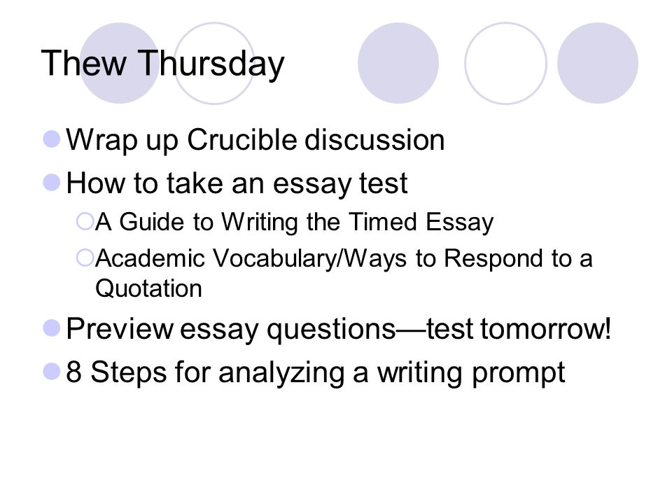thew thursday wrap up crucible discussion how to take an essay  thew thursday wrap up crucible discussion how to take an essay test  a guide to