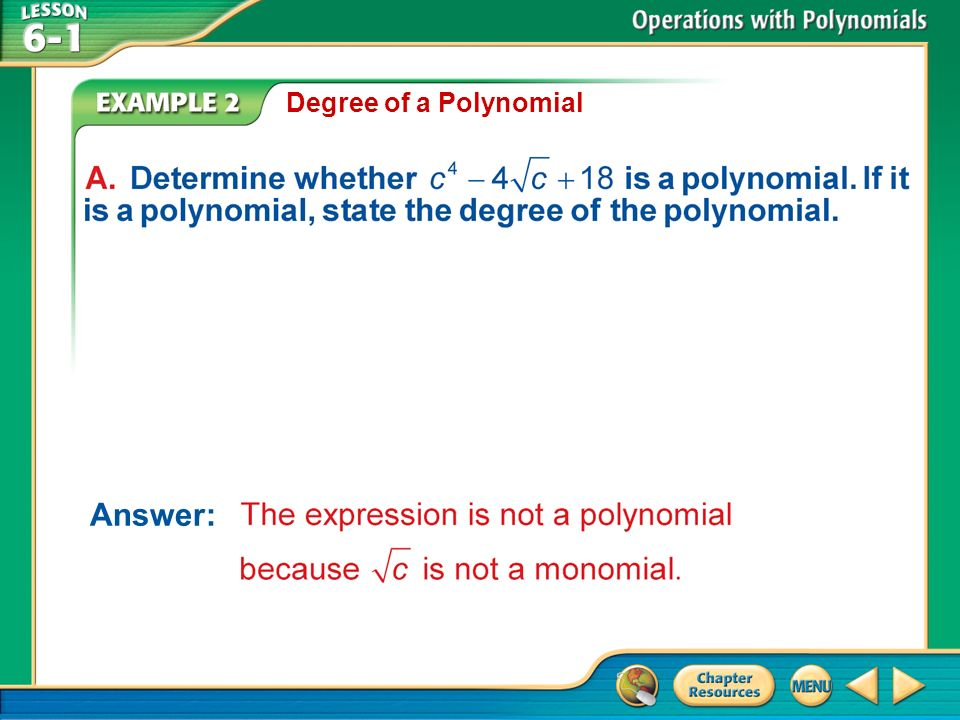 Example 2 Degree of a Polynomial Answer: