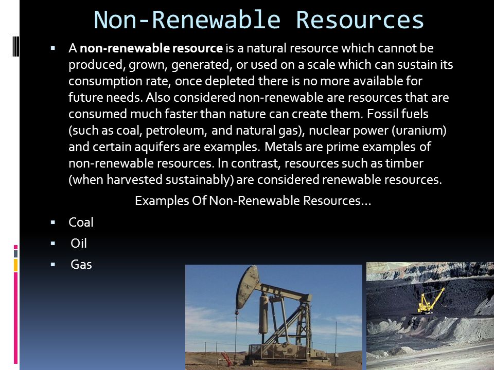 the effects of the shortage of petroleum a nonrenewable resource Global resource depletion is the issue of a shortage or depletion of natural resources has often quantity of each nonrenewable resource that can be.