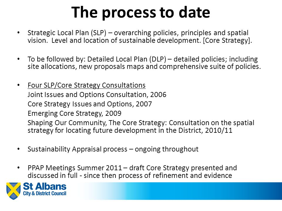 The process to date Strategic Local Plan (SLP) – overarching policies,  principles and