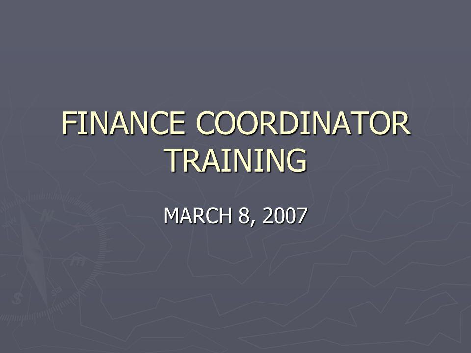 1 finance coordinator training march 8 2007