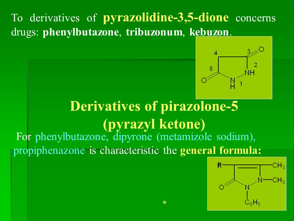 To derivatives of pyrazolidine-3,5-dione concerns drugs: phenylbutazone, tribuzonum, kebuzon.