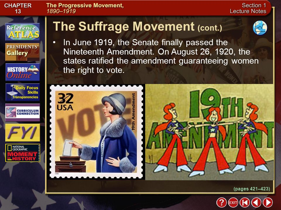 Section 1-20 In June 1919, the Senate finally passed the Nineteenth Amendment.