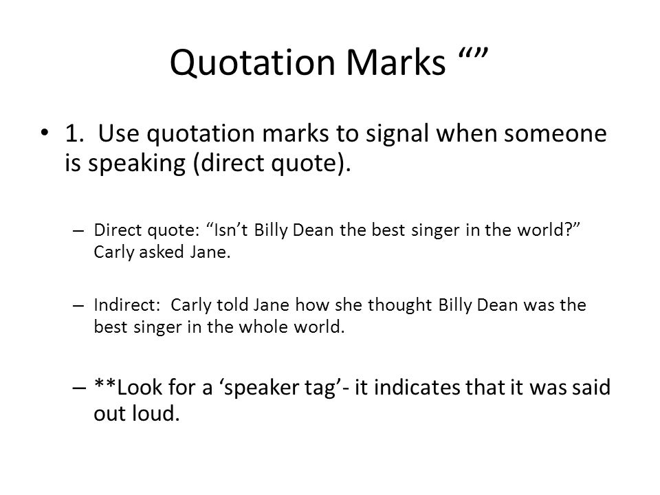 "Direct Quote Custom Punctuating Dialoguequotation Marks """" 1Use Quotation Marks To"