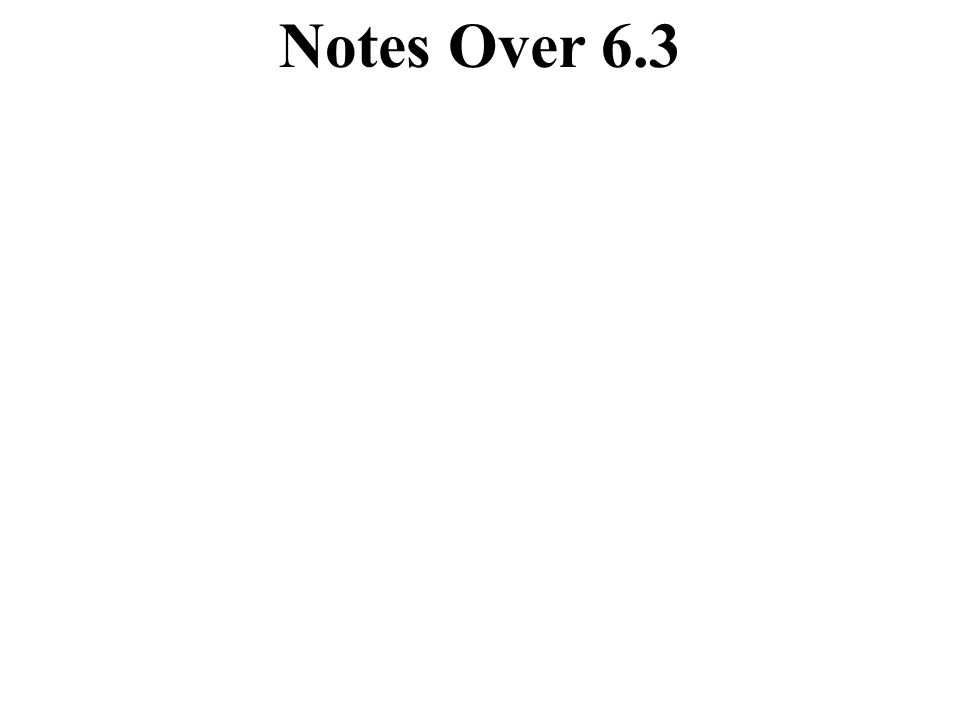 Notes Over 6.3 Writing and Using a Linear Model 8.