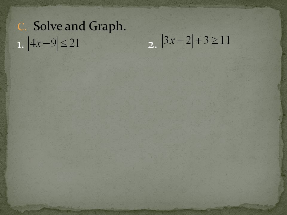 C. Solve and Graph