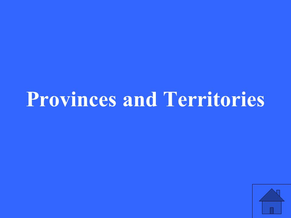 33 Provinces and Territories