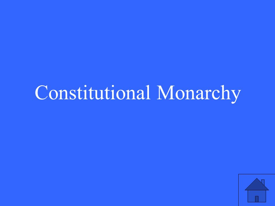 37 Constitutional Monarchy