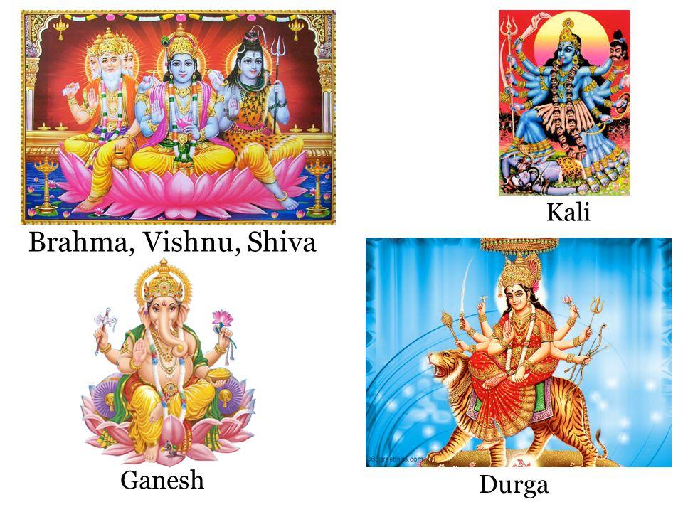Brahma, Vishnu, Shiva Ganesh Kali Durga