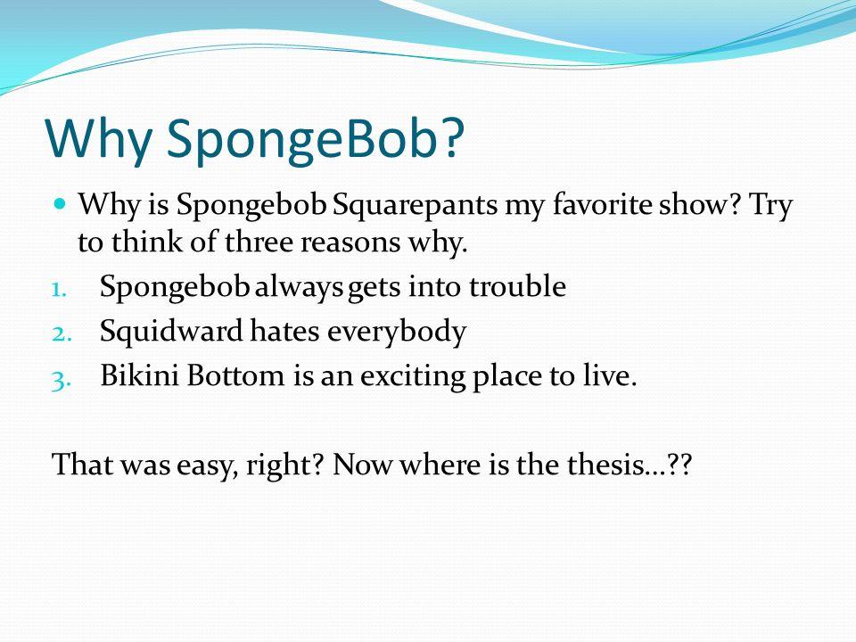 Informative essay on spongebob?