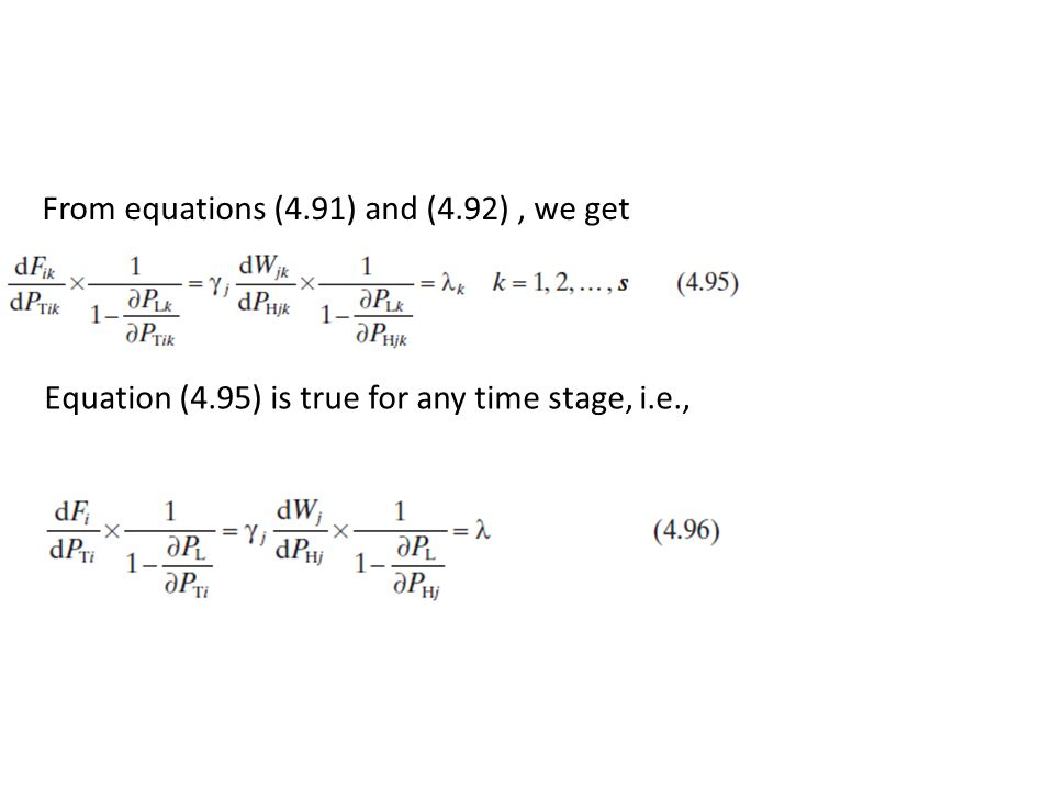 From equations (4.91) and (4.92), we get Equation (4.95) is true for any time stage, i.e.,
