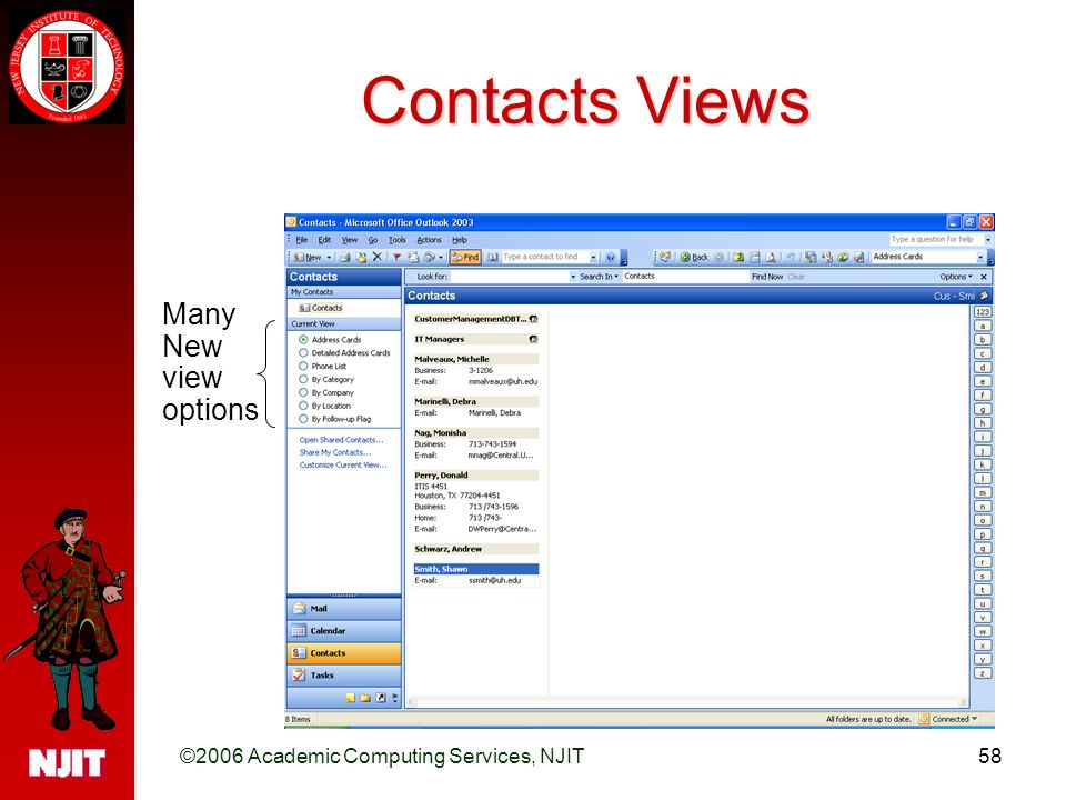 ©2006 Academic Computing Services, NJIT58 Contacts Views Many New view options