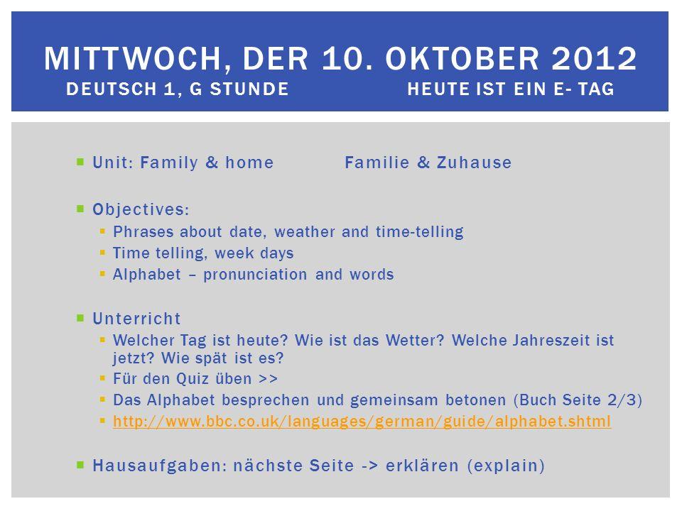G Stunde DEUTSCH 1.  Unit: Family & homeFamilie & Zuhause ...