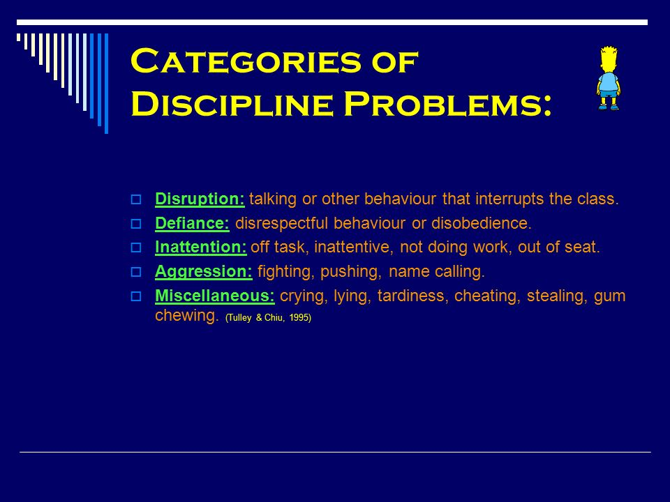 Categories of Strategies for Dealing with Discipline Problems:   Punishment- Type 2: detention, taking away privileges, isolation.