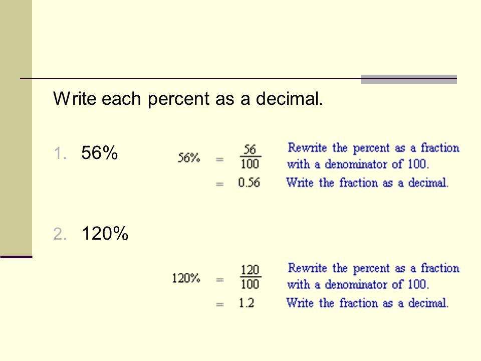 Chapter 10 L10-6 Notes: Percents to Decimals. Percent to Decimal ...