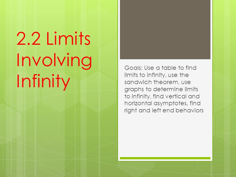 22 limits involving infinity goals use a table to find limits to 1 22 ccuart Choice Image