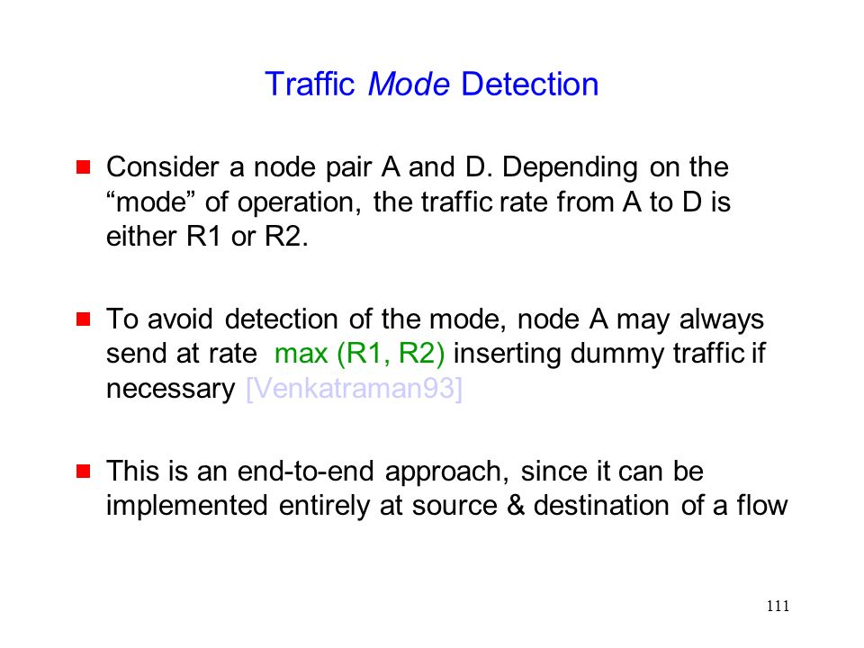 111 Traffic Mode Detection  Consider a node pair A and D.