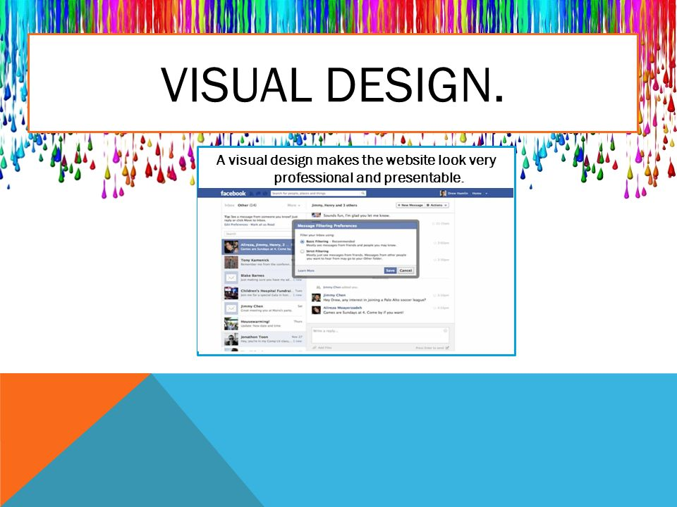 VISUAL DESIGN. A visual design makes the website look very professional and presentable.