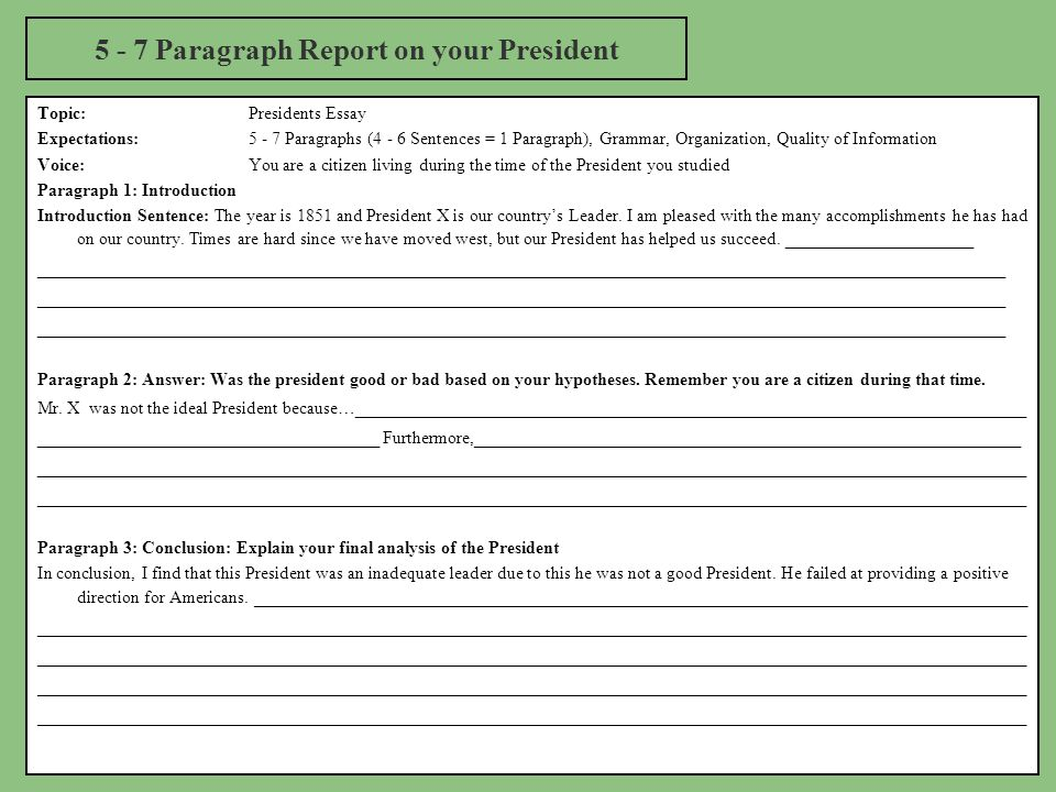 what makes a president good u s history presidential study 5 7 paragraph report on your president topic presidents essay expectations 5