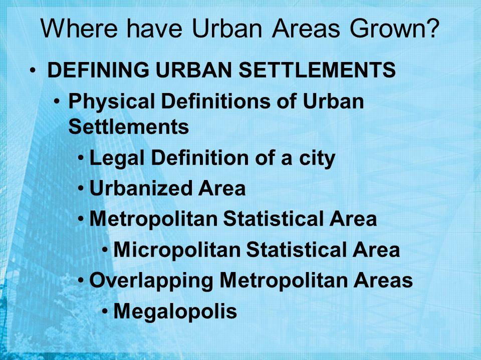 Where have Urban Areas Grown.