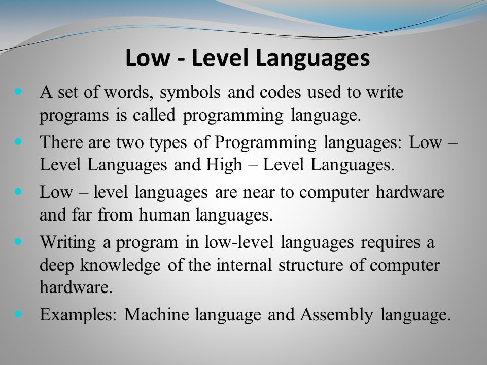 A set of words, symbols and codes used to write programs is called programming language.