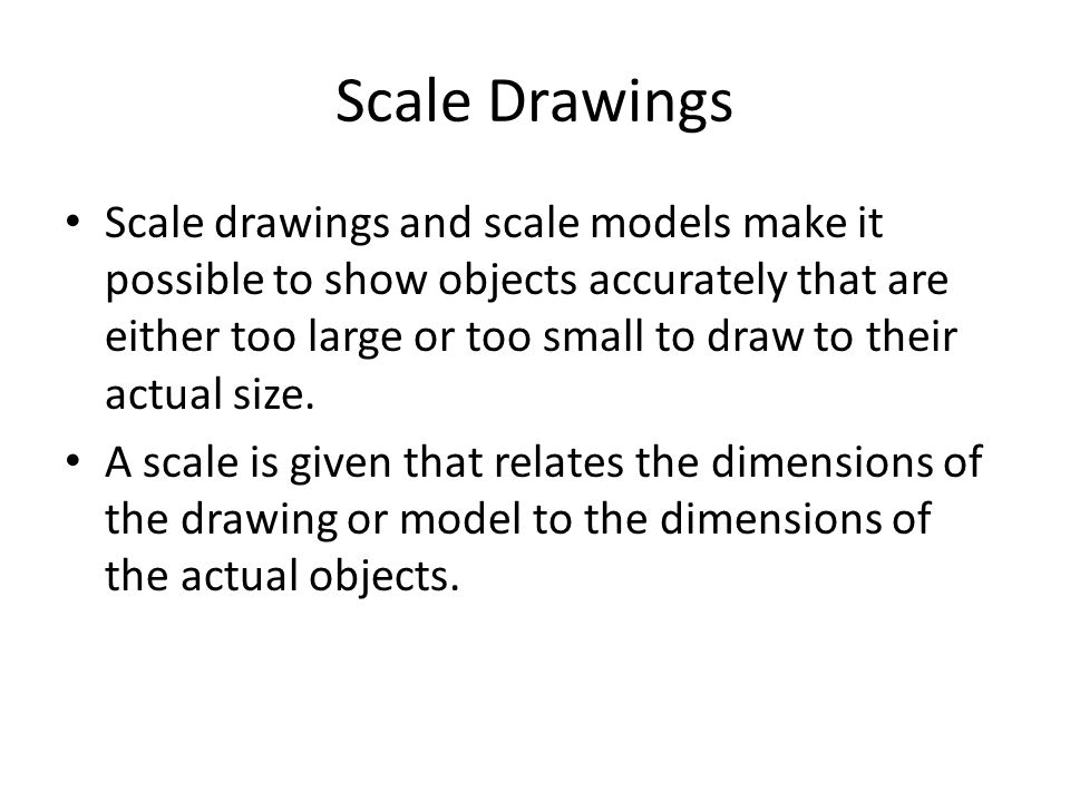 Lesson 17 Using Scale Drawings. Scale Drawings Scale drawings and ...