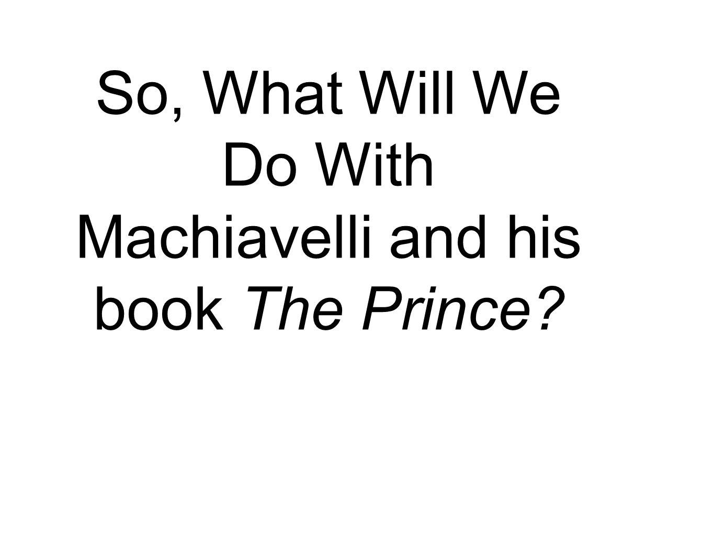 machiavelli the prince essay machiavelli essays best ideas about niccolo machiavelli the prince prezi benefits of good health essay the