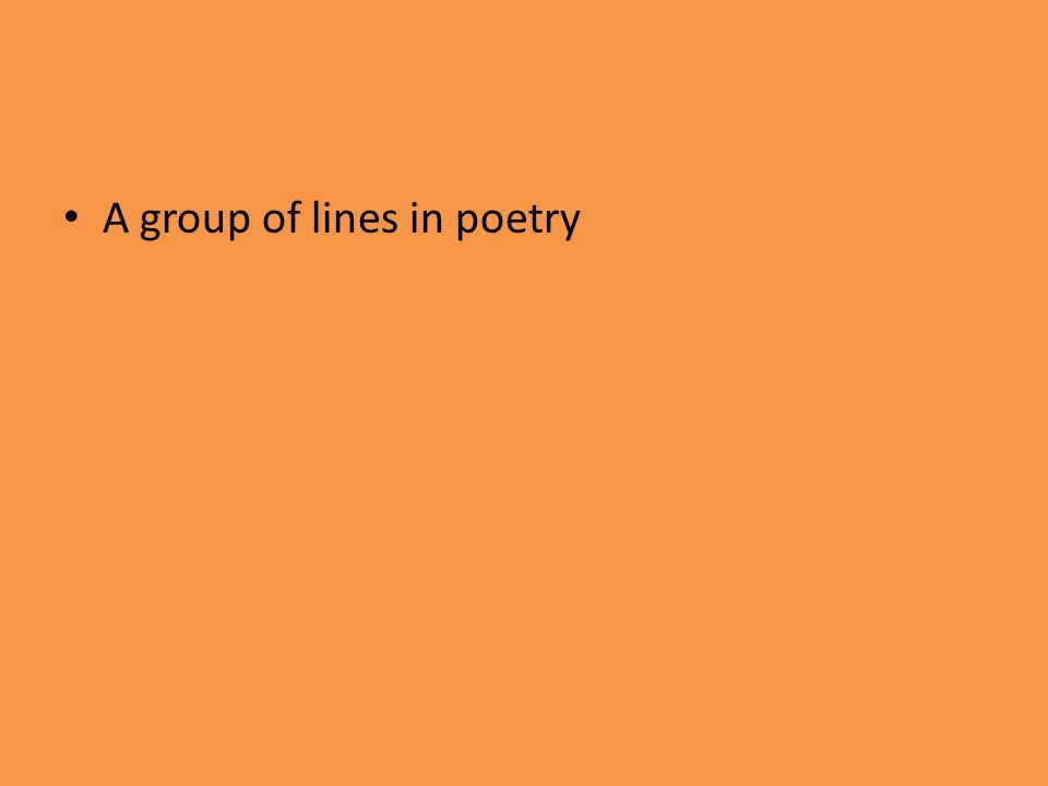 A group of lines in poetry
