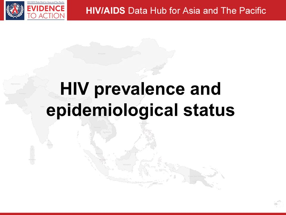 HIV prevalence and epidemiological status