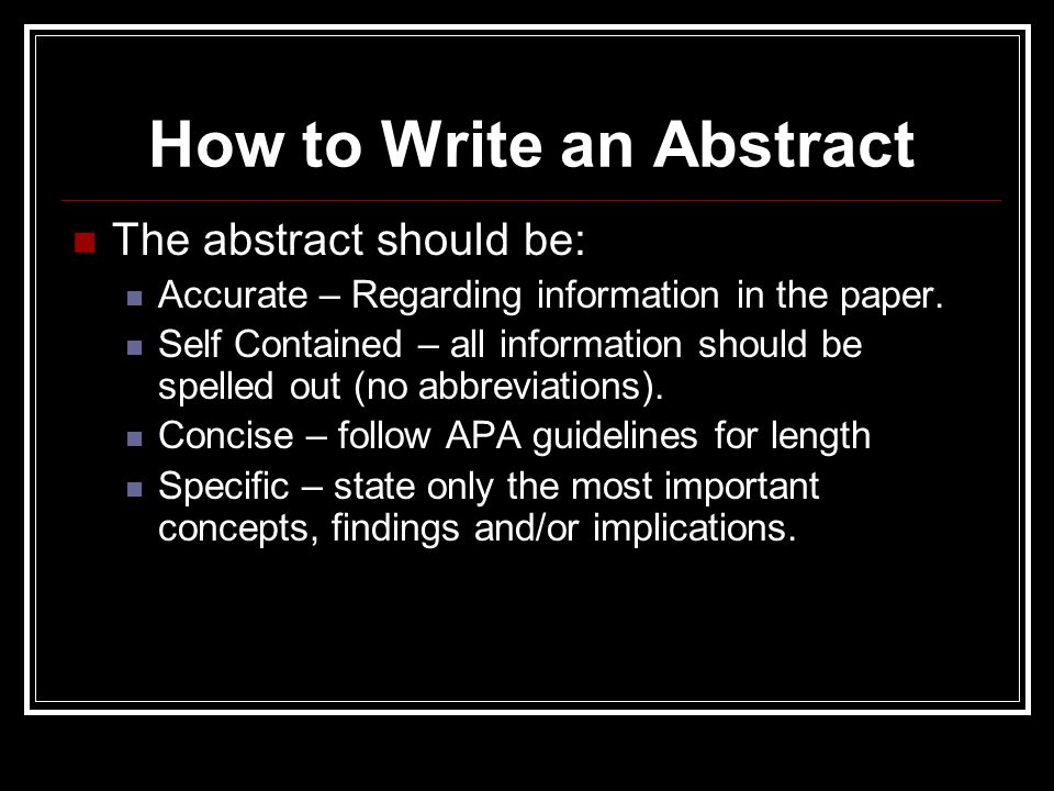 write abstract psychology research paper How to write a good abstract for a conference paper  writing small, communicating big: how to write a research abstract how to write a conference abstract.