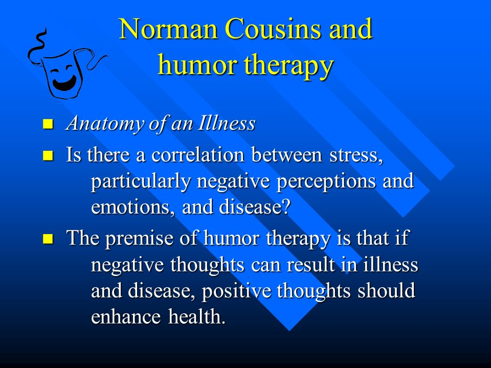 Chapter 12 Humor Therapy Comic Relief Chapter 12 Humor Therapy