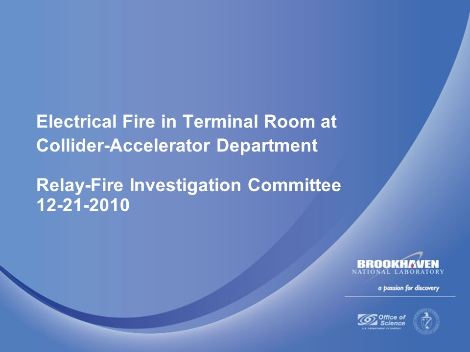 Electrical Fire in Terminal Room at ColliderAccelerator