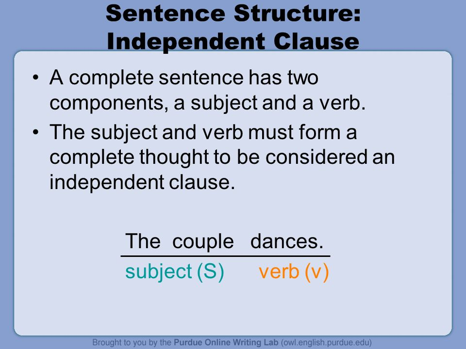 what is needed to form a complete sentence