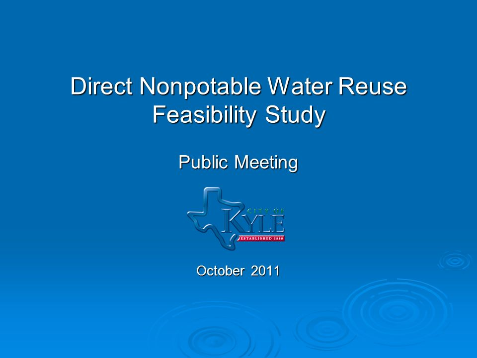 Direct Nonpotable Water Reuse Feasibility Study Public Meeting October 2011