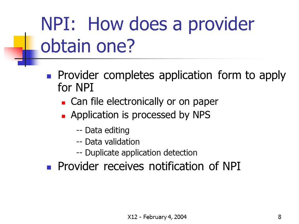 X12 - February 4, National Provider Identifier A new identifier ...