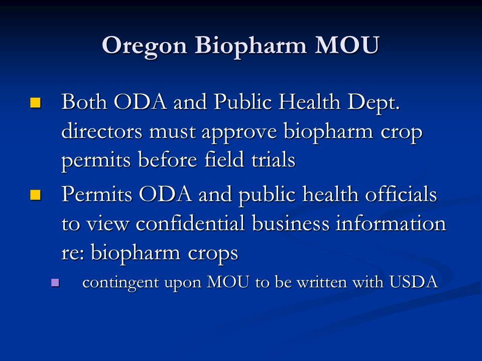 Oregon Biopharm MOU Both ODA and Public Health Dept.