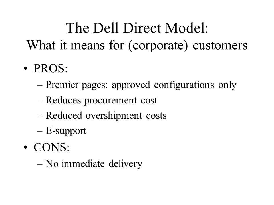 dells direct sales model Direct model - the direct model why did dell fail update while at the same time not upsetting its direct sales force dell also overestimated its ability to.